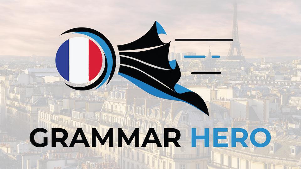 French Grammar Hero