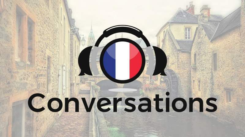French Conversations